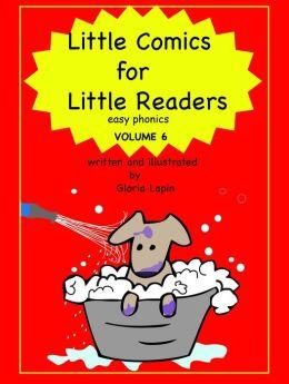 Little Comics for Little Readers: Volume 6