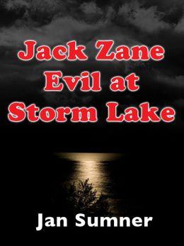 Jack Zane: Evil at Storm Lake