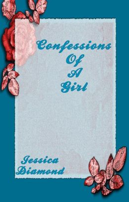 Confessions Of A Girl