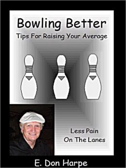 Bowling Better: Tips To Improve Your Average