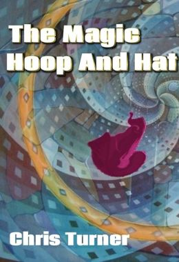 The Magic Hoop and Hat