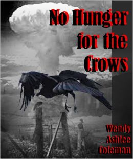 No Hunger for the Crows