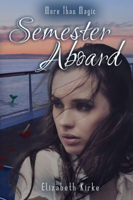 More than Magic: Semester Aboard