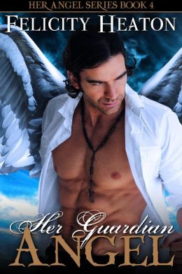 Her Guardian Angel (Her Angel Romance Series)