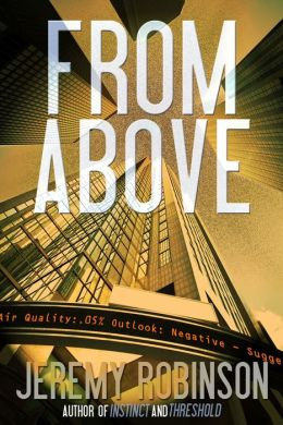 FROM ABOVE: A Novella