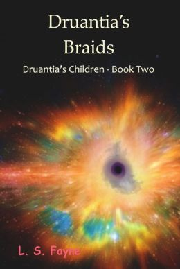 Druantia's Braids (Druantia's Children - Book Two)