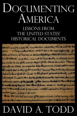 Documenting America: Lessons from the United States' Historical Documents