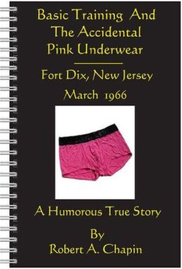 Basic Training And The Accidental Pink Underwear