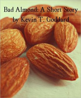 Bad Almond: A Short Story