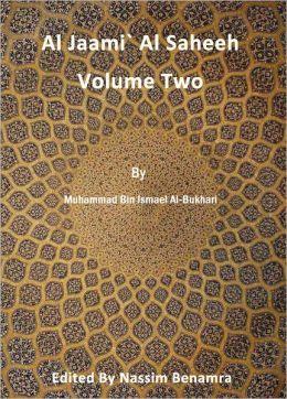 Al Jaamì Al Saheeh. Volume Two