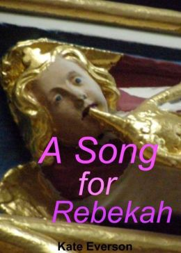 A Song for Rebekah