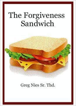 The Forgiveness Sandwich