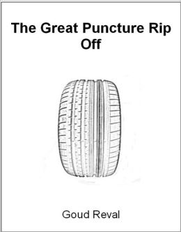 The Great Puncture Rip Off