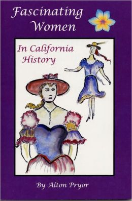 Fascinating Women In California History
