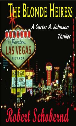The Blonde Heiress, a Carter A. Johnson novella