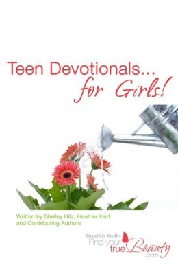 Teen Devotionals...for Girls