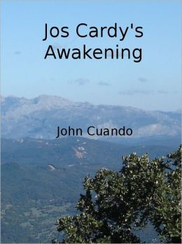 Jos Cardy's Awakening