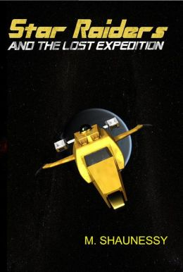 Star Raiders and the Lost Expedition 2nd Edition