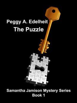 The Puzzle: Samantha Jamison Mystery (Volume 1)
