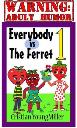 Everybody vs The Ferret 1: Give Me Your Pickle