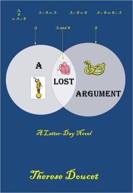 A Lost Argument: A Latter-Day Novel