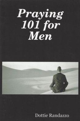 Praying 101 for Men