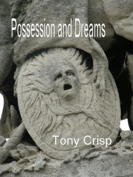 Possession and Dreams