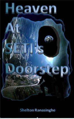 Heaven at SETI's Doorstep
