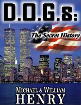 D.O.G.s: The Secret History