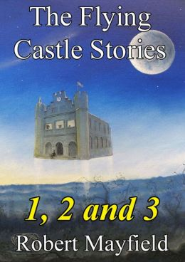The Flying Castle Stories, 1, 2 and 3