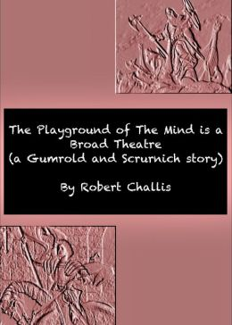 The Playground of The Mind is a Broad Theatre