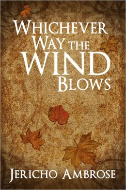 Whichever Way The Wind Blows