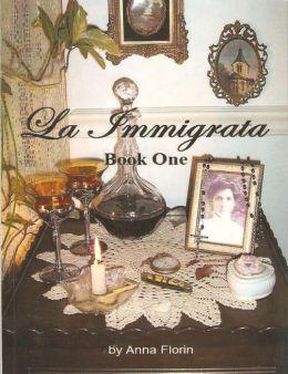 La Immigrata- Book One