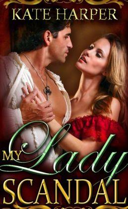 My Lady Scandal: A Regency Novella