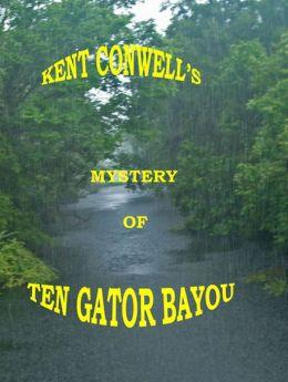 Mystery of Ten 'Gator Bayou