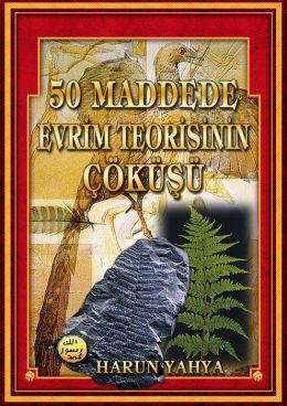 50 Maddede Evrim Teorisinin Cokusu