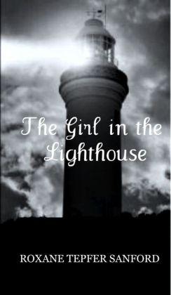 The Girl in the Lighthouse (Arrington Saga, book 1)