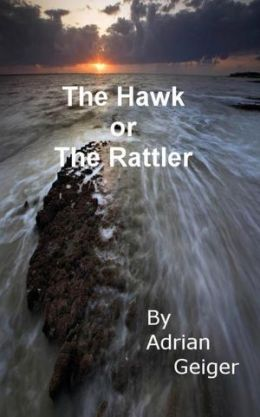 The Hawk or The Rattler