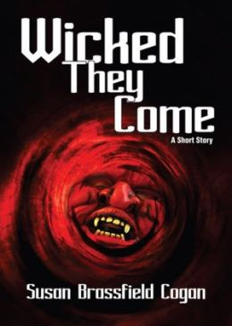 Wicked They Come, A Short Story