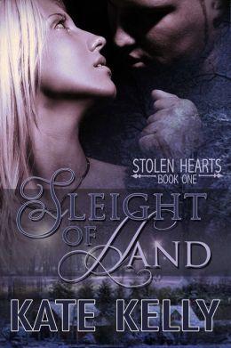 Sleight Of Hand, Book One, Stolen Hearts, Romantic Suspense