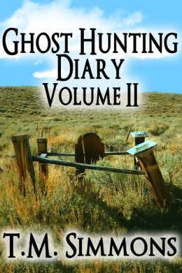 Ghost Hunting Diary Volume II