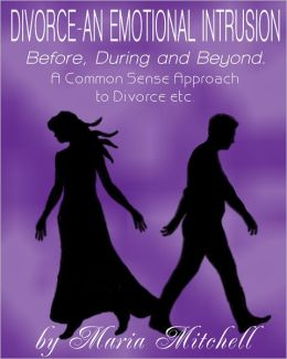 Divorce: An Emotional Intrusion