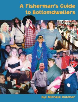 Fisherman's Guide to Bottomdwellers