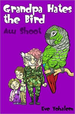 Grandpa HATES THE BIRD:Aw Shoot (Story #6)