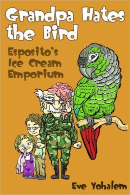 GRANDPA HATES THE BIRD: Esposito's Ice Cream Emporium (Story #4)