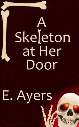 A Skeleton at Her Door (Halloween/Fall Romance)