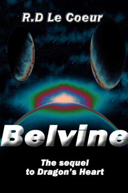 Belvine-the sequel to Dragon's Heart