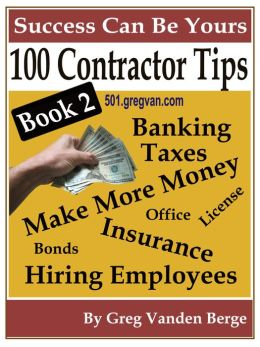 100 Tips For Contractors - Book 2