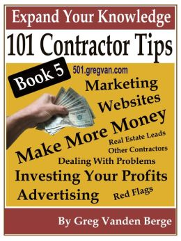 101 Tips For Contractors: Book 5