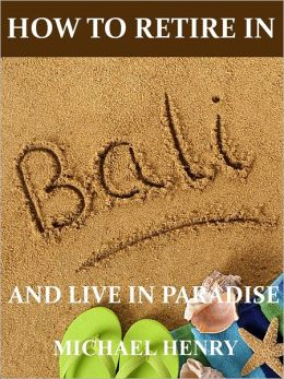 How to Retire in Bali